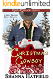 The Christmas Cowboy: (Sweet Western Holiday Romance) (Rodeo Romance Book 1) (English Edition)