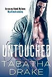 Untouched (Romantic Suspense) (The Midwest Alphas Book 1)