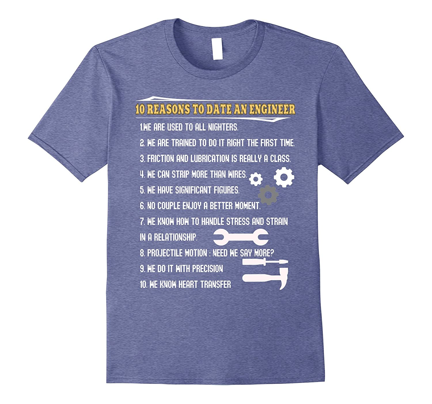10 Reasons To Date An Engineer T Shirt Job T Shirt-TJ