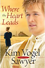 Where the Heart Leads Kindle Edition