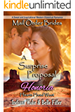 Mail Order Bride: A Surprise Proposal: A Sweet and Inspirational Western Historical Romance (Hearts Head West Book 5)
