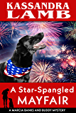A Star-Spangled Mayfair: A Marcia Banks and Buddy Mystery (The Marcia Banks and Buddy Cozy Mysteries Book 8)