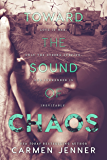 Toward the Sound of Chaos