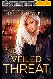 Veiled Threat (Highland Magic Book 3) (English Edition)