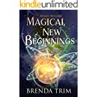 Magical New Beginnings: Paranormal Women's Fiction (Midlife Witchery Book 1)