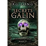 Secrets of Galin (Legends of Gilia Book 13)