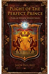 Plight of the Perfect Prince (Pearl of Wisdom Spinoff Series Book 1) Kindle Edition