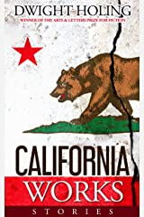 California Works: Stories Kindle Edition