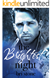 The Brightest Night: Book One in The Brightness Duet