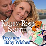 Toys and Baby Wishes: Finding Mr. Right, Book 5