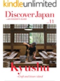 Discover Japan - AN INSIDER'S GUIDE Vol.11 (English Edition)