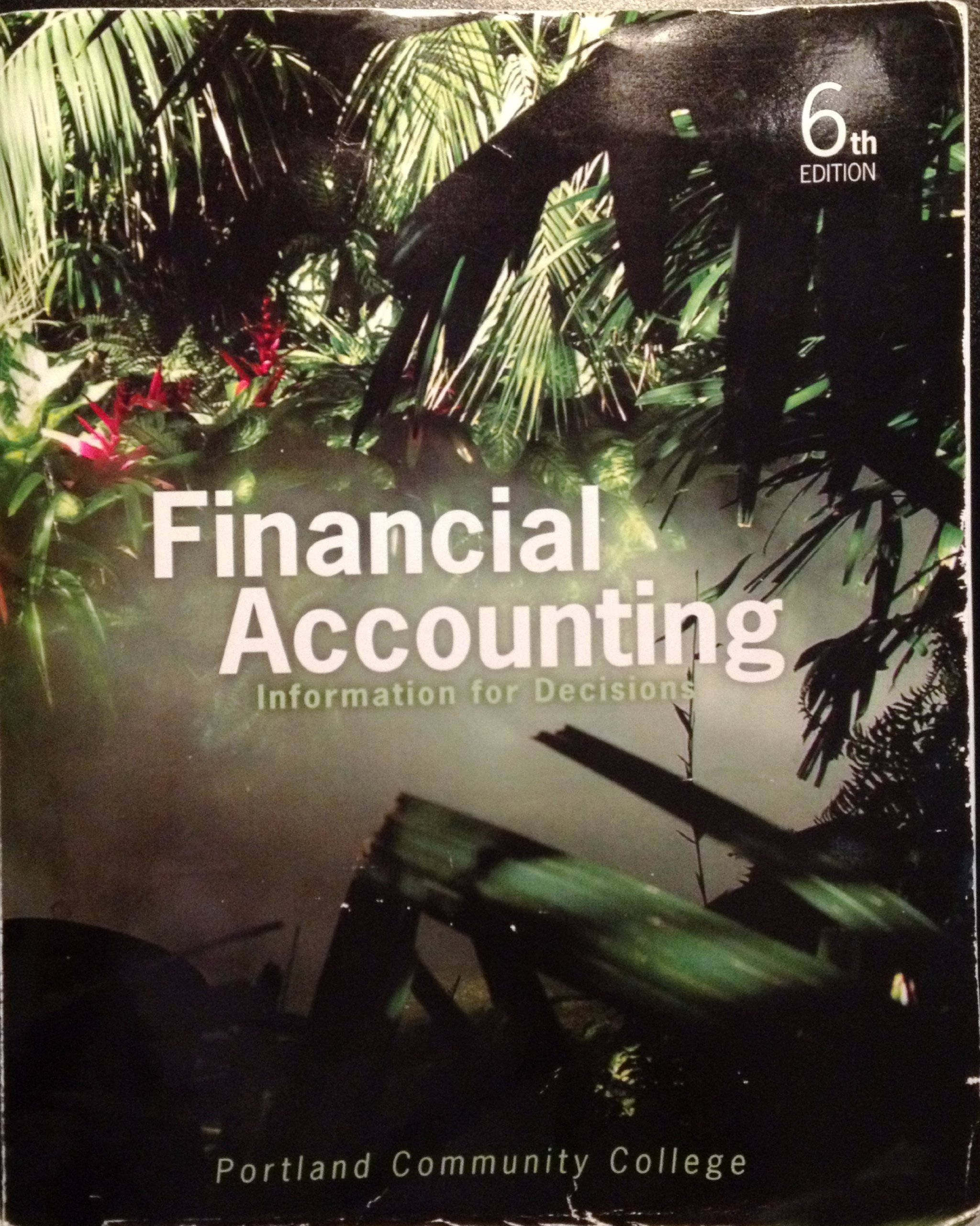 Financial Accounting Information for Decisions 6th Edition Portland Community College PDF