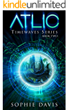 Atlic (Timewaves Book 2)