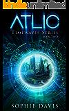 Atlic (Timewaves Book 2)