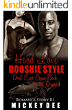 Hood Love BOOSHIE STYLE: Don't Ever Come Back to the Green!