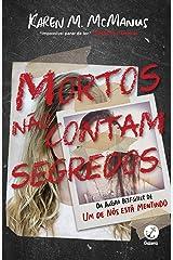 Mortos Nao Contam Segredos (Em Portugues do Brasil) Paperback