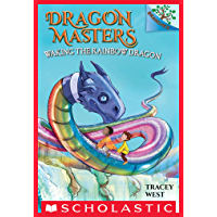 Waking the Rainbow Dragon: A Branches Book (Dragon Masters #10) (English Edition)