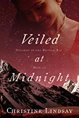 Veiled at Midnight (Twilight of the British Raj Book 3) Kindle Edition