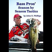 Bass Pros' Season by Season Tactics (English Edition)