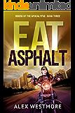 Eat Asphalt (Riders of the Apocalypse Book 3)