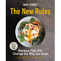 Milk Street: The New Rules: Recipes That Will Change the Way You Cook