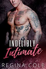 Indelibly Intimate: A Tattoo Erotic Romance Kindle Edition