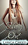 Hung Out: A Needles and Pins Rock Romance