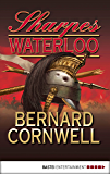 Sharpes Waterloo (Sharpe-Serie 20) (German Edition)