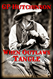 When Outlaws Tangle
