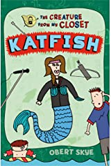 Katfish (The Creature from My Closet) Paperback