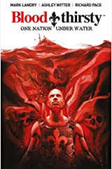 Bloodthirsty: One Nation Under Water Paperback