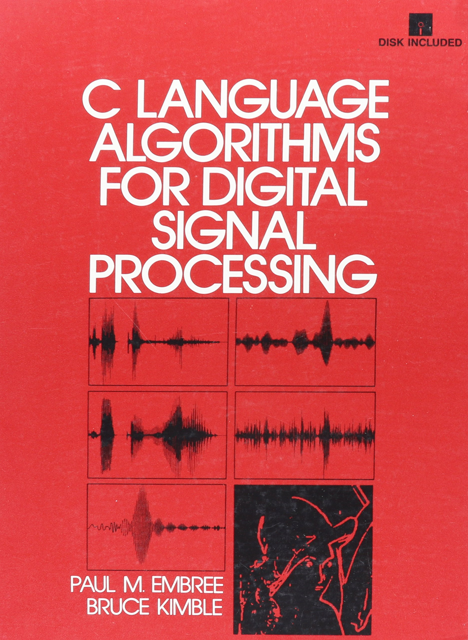 C Language Algorithms for Digital Signal Processing by Prentice Hall
