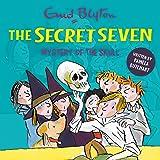 Mystery of the Skull: Secret Seven, Book 16