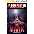 The Mark: A Henry Parker Novel