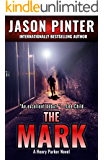 The Mark: (Henry Parker Suspense Thrillers Book 1)