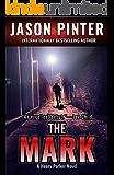 The Mark: A Henry Parker Novel