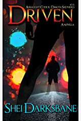 Driven: An urban fantasy novella featuring werewolves, ghosts, and justice. (Dakota Shepherd Book 3) Kindle Edition