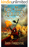 Fire Mage Reborn (Blacklight Chronicles Book 1)