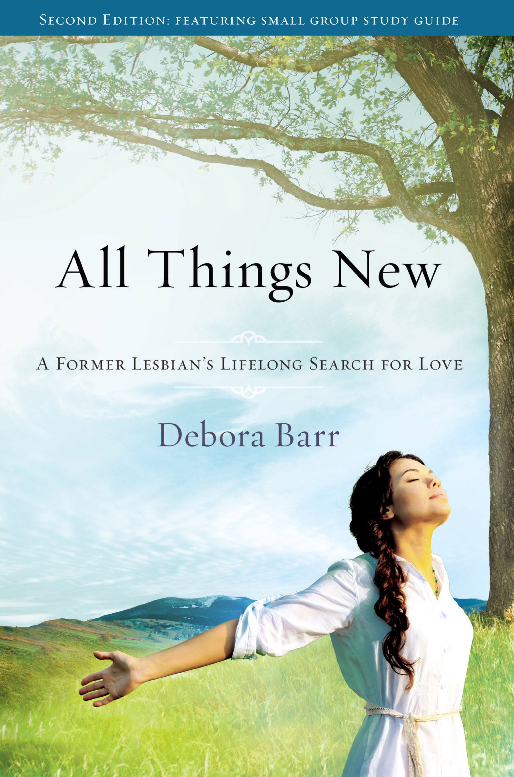 All Things New: A Former Lesbian's Lifelong Search for Love ebook