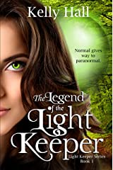 The Legend of the Light Keeper (Light Keeper Series Book 1) Kindle Edition