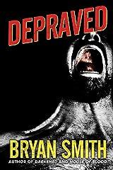 Depraved Kindle Edition