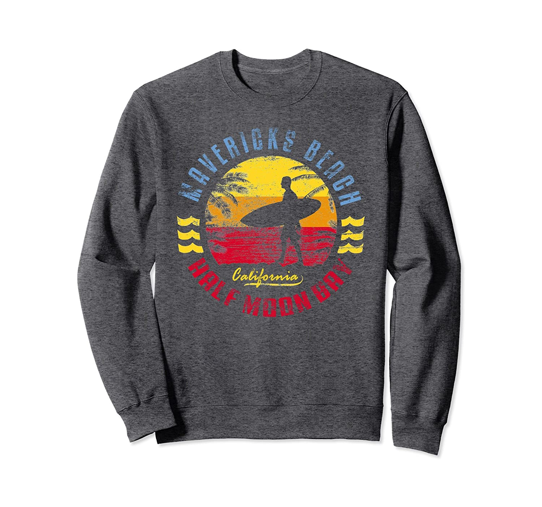 Mavericks Beach Sweatshirt  Surfing T-Shirt