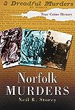 Norfolk Murders (Sutton True Crime History)