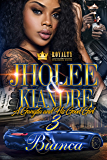 Jholee & Kiandre 3: A Gangsta & His Good Girl
