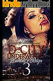 D-City Underworld 3: The Finale