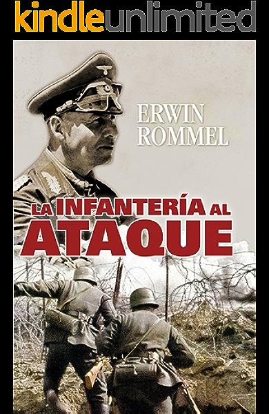 La infantería al ataque (Tempus) eBook: Rommel, Erwin, Artamendi, Iñigo: Amazon.es: Tienda Kindle