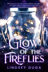 Glow of the Fireflies Kindle Edition