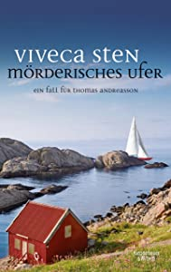 Mörderisches Ufer: Thomas Andreassons achter Fall (Thomas Andreasson ermittelt 8) (German Edition)