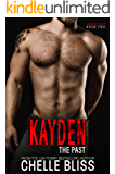 Kayden the Past (Love at Last Book 2)