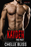 Kayden the Past (Love at Last Duet Book 2)